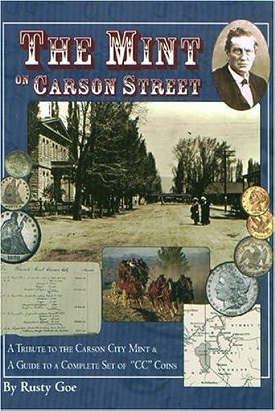 The Mint On Carson Street Goe Rusty 9780974616919 Amazon Com
