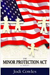 The Minor Protection Act Kindle Edition