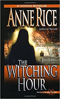 Book The Witching Hour (Lives of the Mayfair Witches)