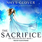 The Sacrifice: A Reverse Harem Fantasy: Airluds Trilogy Series, Book 1 | Nhys Glover