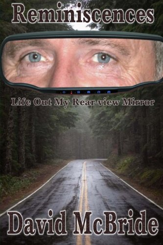 Download Reminiscences: Life Out My Rear-view Mirror PDF ePub fb2 book