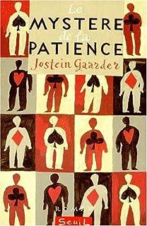 Le mystère de la patience, Gaarder, Jostein