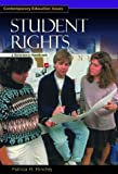 Student Rights, Patricia H. Hinchey, 1576072665