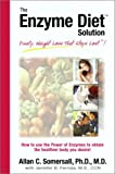 The Enzyme Diet Solution, Allan Somersall, 1890412988