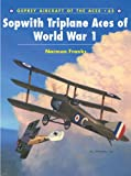 Sopwith Triplane Aces World War 1, Norman Franks, 184176728X