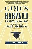 God's Harvard, Hanna Rosin, 0156034999