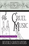Cruel Music, Beverle Graves Myers, 1590582314