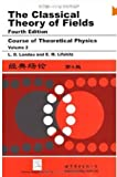 img - for The Classical Theory of Fields, Fourth Edition: Volume 2 (Course of Theoretical Physics Series) book / textbook / text book