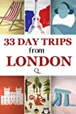 33 Day Trips from London