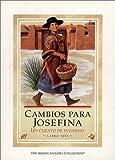 Cambios Para Josefina / Changes for Josefina: UN Cuento De Invierno (American Girl Collection) (Spanish Edition)