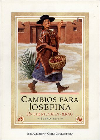 Cambios Para Josefina / Changes for Josefina: UN Cuento De Invierno (American Girl Collection) (Spanish Edition) by Amer Girl Pub