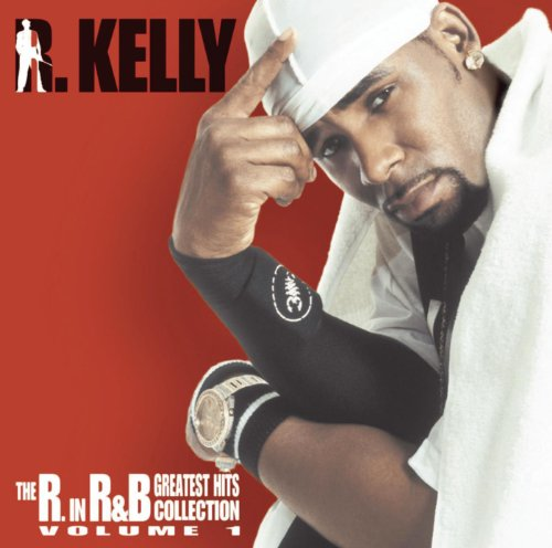 The R. In R&B Collection: Volume 1 [Clean] (R B And Music)