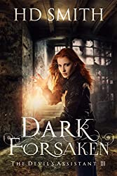 Dark Forsaken (The Devil's Assistant Book 3)