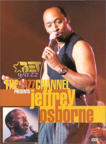 The Jazz Channel Presents Jeffrey Osborne (BET on Jazz) by Jazz