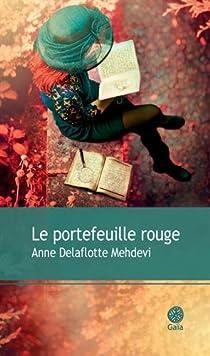 Le portefeuille rouge par Delaflotte Mehdevi