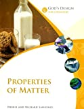 Properties of Matter, Debbie Lawrence and Richard Lawrence, 0972536566