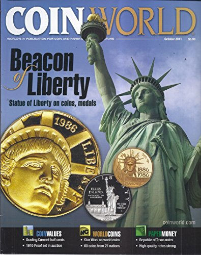 Coin World Magazine (October 2011 - Special Edition: Beacon of Liberty - Statue of Liberty On Coins & Medals)