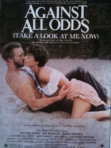 Against All Odds (Take A Look At Me Now) (Recorded by Phil Collins)