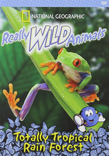 (National Geographic: Really Wild Animals - Totally Tropical Rain Forest)