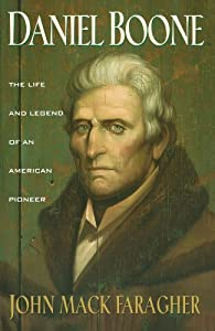 Daniel Boone: The Life and Legend of an American Pioneer (An Owl Book) by Holt Paperbacks