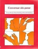 Conversar Sin Parar (English and Spanish Edition)