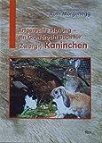 Artgerechte Haltung - ein Grundrecht auch für (Zwerg-) Kaninchen