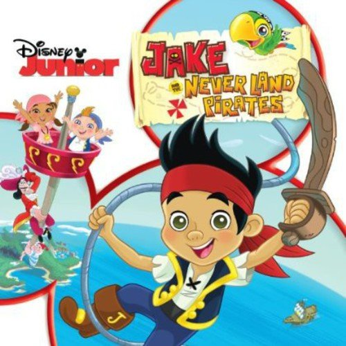 Jake And The Neverland Pirates /  The Never Land Pirate Band ()
