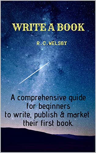 WRITE A BOOK by R.C. Welsby