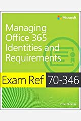 Exam Ref 70-346 Managing Office 365 Identities and Requirements Paperback