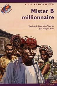 Mister B. millionnaire par Ken Saro-Wiwa