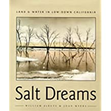 Salt Dreams: Land and Water in Low-Down California