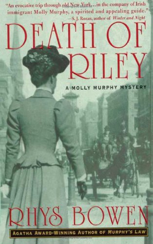 Download Death of Riley: A Molly Murphy Mystery PDF