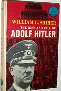 A study on the rise and fall of adolf hitler