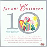 For Our Children: 10th Anniversary Edition