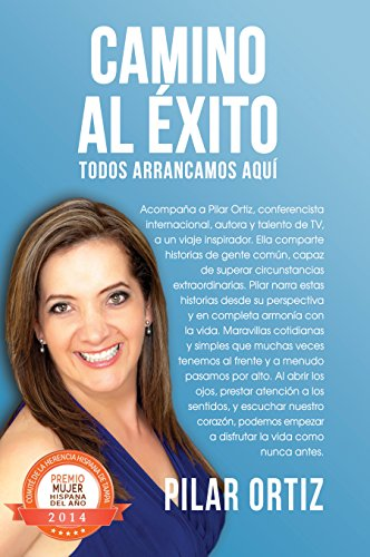 Todos Arrancamos Aqui (Camino al Exito nº 1) (Spanish Edition) by [