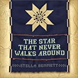 Star That Never Walks Around: Let the North Star Be Your Guiding Light
