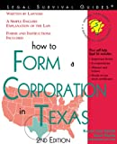 How to Form a Corporation in Texas, Karen A. Rolcik and Mark Warda, 1572481145