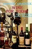 Wine for Today, Johnnie Graddock, 0584103441