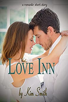Love Inn by [Smith, Kim]