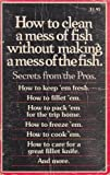 img - for How to Clean a Mess of Fish Without Making a Mess of the Fish: Secrets from the Pros book / textbook / text book