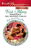 Forbidden: the Sheikh's Virgin, Trish Morey, 0373236867