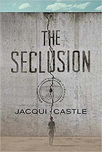 Image result for the Seclusion Author: Jacqui Castle