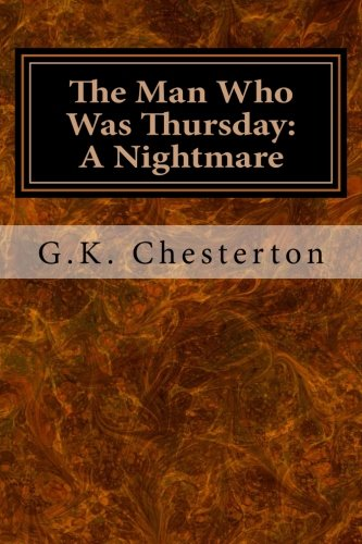 The Man Who Was Thursday: A Nightmare pdf epub