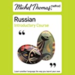 Michel Thomas Method: Russian Introductory Course | Natasha Bershadski