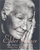 Elder Grace, Chester Higgins and Maya Angelou, 082122879X