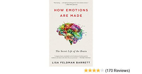 8e8cb3a9 How Emotions Are Made: The Secret Life of the Brain - Kindle edition ...