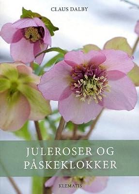 Juleroser Og Påskeklokker In Danish Amazoncouk Claus Dalby
