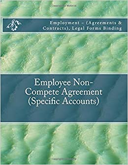 Employee Non Compete Agreement Specific Accounts Employment