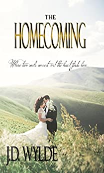 The Homecoming by [Wylde, J.D.]