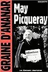 May Picqueray : Une réfractaire, une libertaire, une femme libre par Lestrat